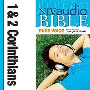 NIV Audio Bible, Pure Voice: 1 and 2 Corinthians Audiobook