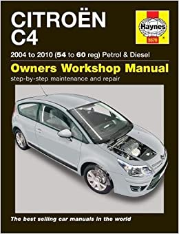 Citroen c4 petrol diesel 04 10 54 to 60 haynes service and citroen c4 petrol diesel 04 10 54 to 60 haynes service and repair manuals peter t gill 9780857335760 amazon books fandeluxe Images