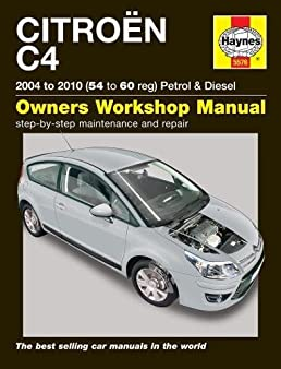 citroen c4 petrol diesel 04 10 54 to 60 haynes service and rh amazon com New Citroen C4 New Citroen C4