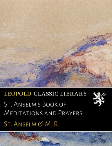 St. Anselm's Book of Meditations and Prayers