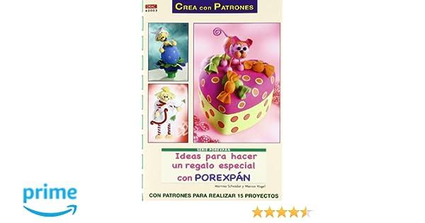 Ideas para hacer un regalo especial con porexpán Cp- Serie Porexpan drac: Amazon.es: Martina Schröder, Marion Vogel: Libros