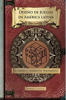 diseo y narrativa transmedia teora y prctica diseo de juegos en amrica latina ii