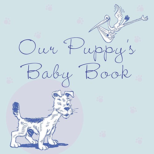 (Our Puppy's Baby Book)