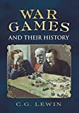 img - for War Games and Their History by Christopher George Lewin (2012-07-19) book / textbook / text book