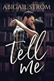 Tell Me (A Love Me Novel) by  Abigail Strom in stock, buy online here