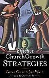 Effective Church Growth Strategies, Joe Wall, 0849913632