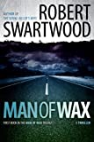 Man of Wax (Man of Wax Trilogy)