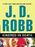 Kindred in Death (Wheeler Hardcover)