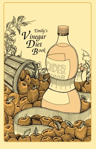 Emily's Vinegar Diet Book
