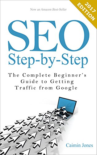 Download SEO Step-by-Step – The Complete Beginner's Guide to Getting Traffic from Google Pdf