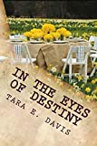 In the Eyes of Destiny