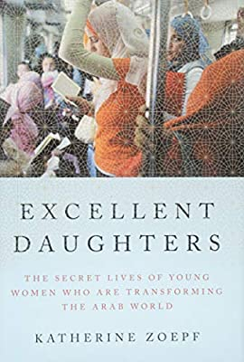 Excellent Daughters: The Secret Lives of Young Women     - Amazon fr