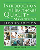Introduction to Healthcare Quality Management, Second Edition, Spath, Patrice L., 1567935931