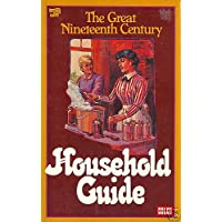 The great nineteenth century household guide