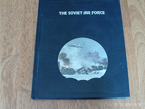 The Soviet Air Force (Epic of Flight)