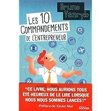 10 COMMANDEMENTS DE L'ENTREPRENEUR (LES)