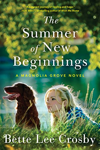 New Magnolia (The Summer of New Beginnings: A Magnolia Grove Novel)