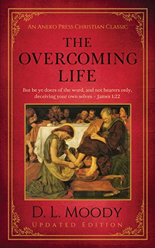 The Overcoming Life: Updated Edition