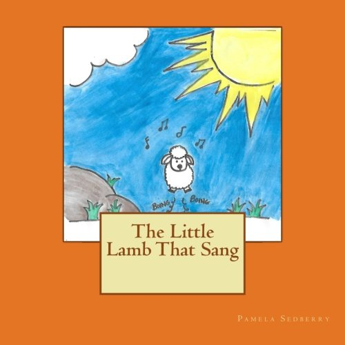 The Little Lamb That Sang