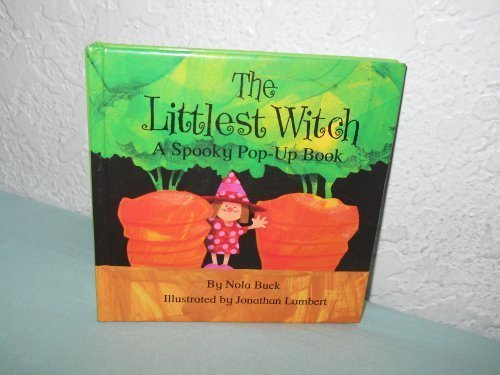 The Littlest Witch: A Spooky Pop-Up Book (Spooky Mini Pop-Ups)