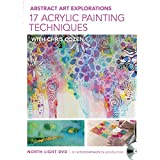 Abstract Art Explorations - 17 Acrylic Painting Techniques
