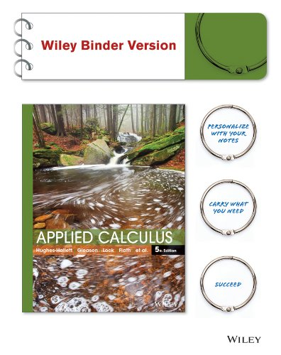 Applied Calculus 5E WileyPLUS with Loose-Leaf Print Companion with WileyPLUS Card Set (Wiley Plus - Hughes William Joseph