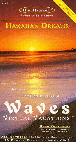 Hawaiian Dreams / Waves: Virtual Vacations For Relaxation - VHS