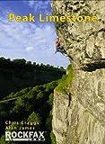 Peak Limestone (Rockfax Climbing Guide) (Rockfax Climbing Guide S.)