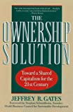 The Ownership Solution, Jeffrey Gates, 0201328089