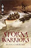 Storm Warriors, Elisa Carbone, 0375906649