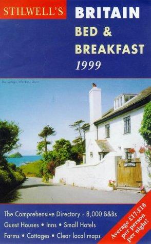 Stilwell's Britain 99 Bed & Breakfast (Annual)...