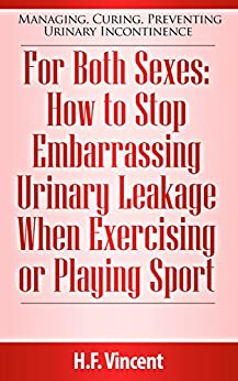 Both Sexes Embarrassing Exercising Incontinence ebook product image