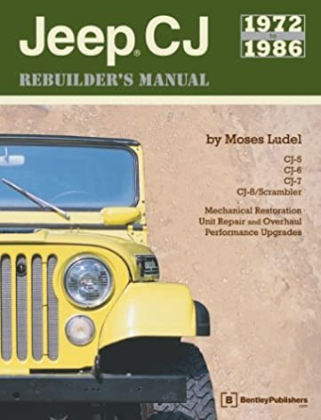 jeep cj rebuilder s manual 1972 1986 mechanical restoration unit rh amazon com 1989 Jeep 1986 Jeep Wrangler
