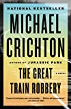 The Great Train Robbery, Michael Crichton, 0804171289