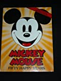 Mickey Mouse 50 Happy Years, Outlet Book Company Staff and Random House Value Publishing Staff, 0517535645