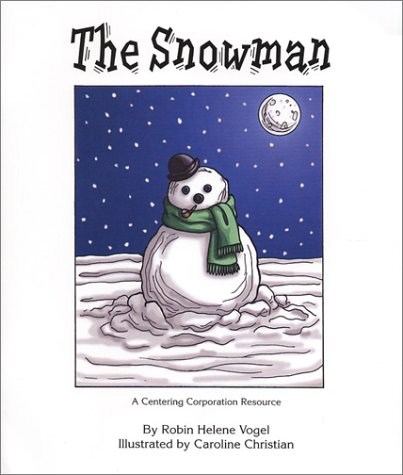 The Snowman: A Book About Children and Grief: Vogel, Robin Helene:  9781561230686: Amazon.com: Books