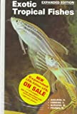 Exotic Tropical Fishes, Herbert R. Axelrod and Cliff W. Emmens, 0793800277