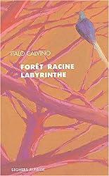 Forêt-Racine-Labyrinthe