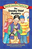 The Sneaky Thief Mystery, Elspeth Campbell Murphy and Nancy Munger, 0764224956
