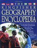 The Kingfisher Geography Encyclopedia (Kingfisher Encyclopedias)