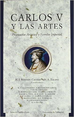 Carlos V y las artes: Promoción artística y familia imperial