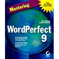 Mastering Corel WordPerfect 9