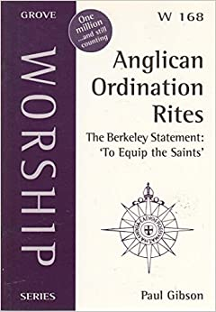 Book Anglican Ordination Rites: The Berkeley Statement - To Equip the Saints (Worship)