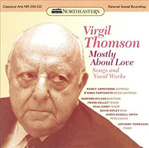 Thomson: Mostly About Love - Songs and Vocal Works