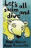 Let's All Swim and Dive!, Anna Nilsen, 1840891564