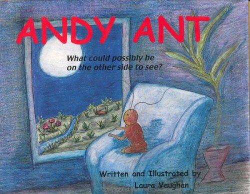 Download Andy Ant what could possibly be on the other side to see? ebook