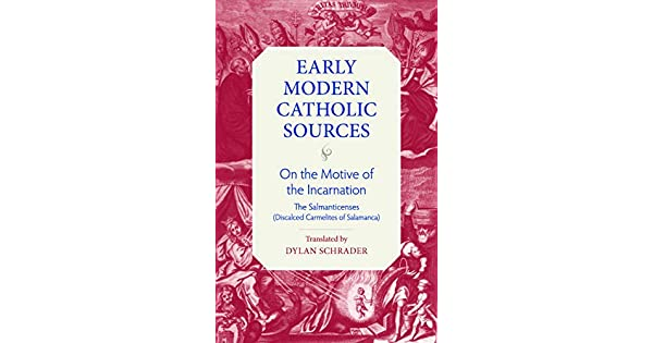 Amazon.com: On the Motive of the Incarnation (Early Modern ...