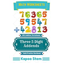 500 Addition Worksheets with Three 5-Digit Addends: Math Practice Workbook (500 Days Math Addition Series 10)