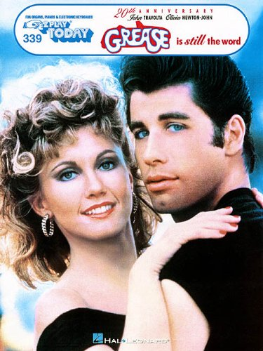 Grease Is Still the Word: E-Z Play Today Volume 339 (Piano Music Grease Sheet)