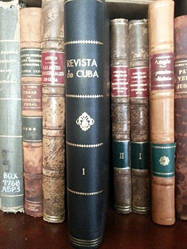 Revista de cuba.tomo 1.periodico quincenal de ciencias,derecho,literatura y bellas artes.